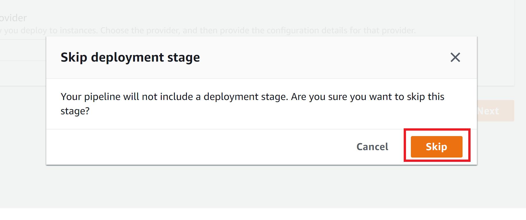 Confirm skip deployment stage